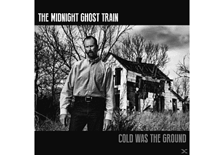 The Midnight Ghost Train - Cold Was The Ground [CD]