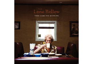 The Lone Bellow - Then Came The Morning - (CD)