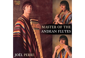 Joel Perri - Masters Of The Andean Flutes - (CD)