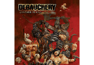 Debauchery - Continue To Kill [CD]