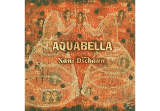 Aquabella - Nani Dschann - (CD)