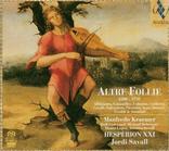 Hesperion Xxi - Altre Follie 1500-1750 [SACD Hy...