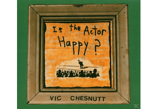 Vic Chesnutt - Is The Actor Happy? - (CD)