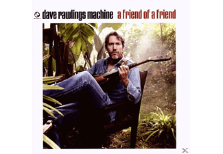 Dave Machine Rawlings - A Friend Of A Friend [CD]
