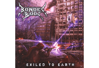 Bonded By Blood - Exiled To Earth [CD]