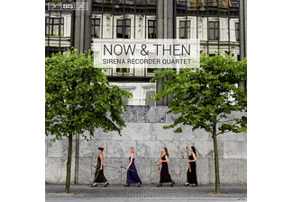 Sirena Recorder Quar - Now & Then - (SACD Hybrid)