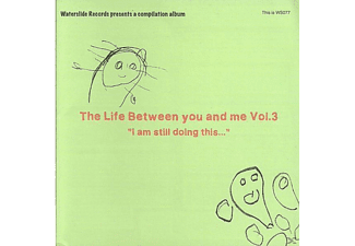 VARIOUS - The Life Between You And Me, Vol. 3 - (CD)