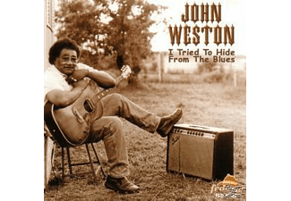 John Weston - I Tried To Hide From The Blues - (CD)