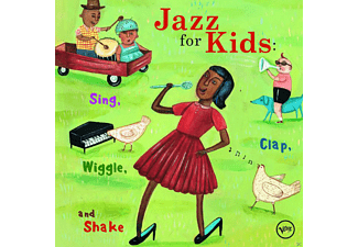 VARIOUS - Jazz For Kids: Sing, Clap, Wiggle And Shake - (CD)