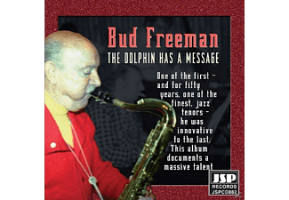 Bud Freeman - Dolphin Has A Message - (CD)