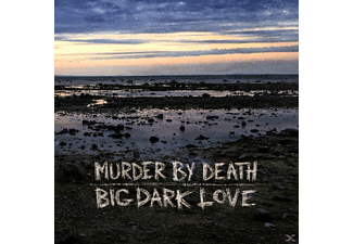 Murder By Death - Big Dark Love - (CD)