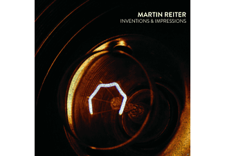 Martin Reiter - Inventions & Impressions - (CD)