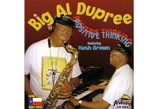 Big Al Dupree - Positive Thinking - (CD)