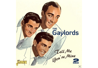 The Gaylords - Tell Me Youre Mine - (CD)