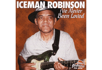 Iceman Robinson - I've Never Been Loved - (CD)