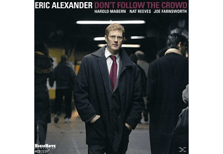 Eric Alexander - Don't Follow The Crowd [CD]