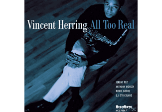Vincent Herring - All Too Real - (CD)