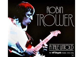Robin Trower - A Tale Untold: The Chrysalis Years (1973-1976) - (CD)