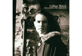 Gillian Welch - Hell Among The Yearlings - (CD)