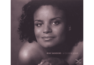 Kim Sanders - A Closer Look - (CD)