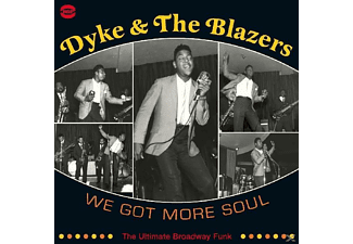 Dyke & The Blazers - We Got More Soul- The Ultimate Broadway Funk - (Vinyl)