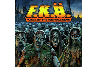 F.K.U. - 4: The Rise Of The Mosh Mongers - (CD)