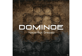 Dominoe - NAKED BUT DRESSED [CD]