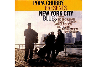 Chubby,Popa/Sullivan,Big Ed - Popa Chubby Presents New York City Blues - (CD)