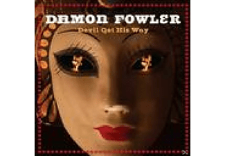 Damon Fowler - Devil Got His Way - (CD)