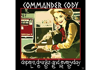 Commer Cody - Dopers, Drunks And Everyday Losers - (CD)