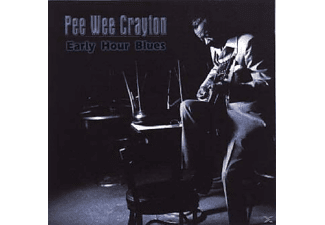 Pee Wee Crayton - Early Hour Blues - (CD)