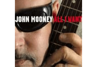 John Mooney - All I Want - (CD)
