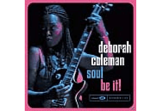 Deborah Coleman - Soul Be It - (CD)