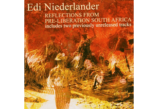Edi Niederlander - Reflections From Pre-Liberation South Africa - (CD)