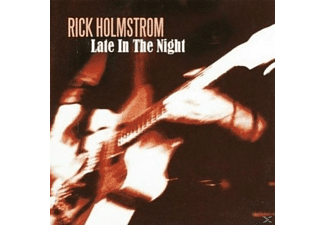 Holmstrom Rick - Late In The Night - (CD)