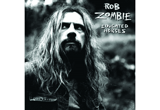 Rob Zombie - Educated Horses [CD]