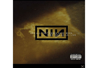 Nine Inch Nails - Live: And All That Could Have - (CD)