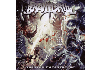 Brain Drill - Quantum Catastrophe [CD]
