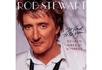 Rod Stewart - IT HAD TO BE YOU - THE GREAT AMERICAN SONG BOOK - (CD)