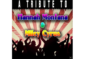 Various (hannah Montana & Miley Cyrus Tribute) - Tribute To Hannah Montana & Miley Cyrus - (CD)
