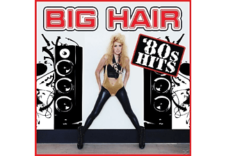 VARIOUS - Big Hair '80s Hits - (CD)