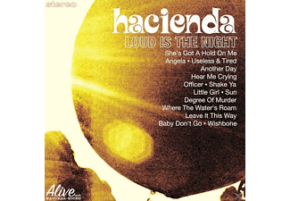 Hacienda - Loud Is The Night - (CD)