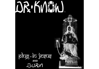 DR.KNOW - Plug In Jesus And Burn - (Vinyl)