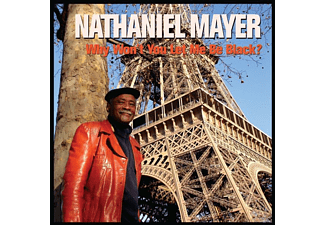 Nathaniel Mayer - Why Won't You Let Me Be Black? [CD]