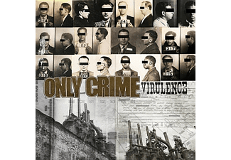 Only Crime - Virulence - (CD)