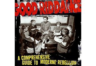 Good Riddance - A Comprehensive Guide To Moderne Rebelli [CD]
