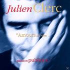 Julien Clerc - Amours Secretes, Passion Publique [CD] - broschei