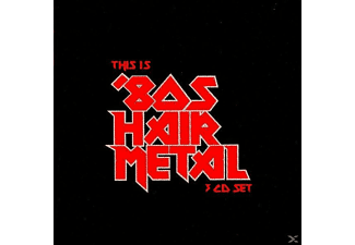 VARIOUS - This Is '80s Hair Metal - (CD)