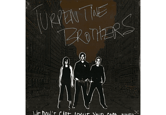 The Turpentine Brothers - We Don't Care About Your - (Vinyl)