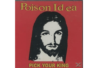 Poison Idea - Pick Your King - (CD)